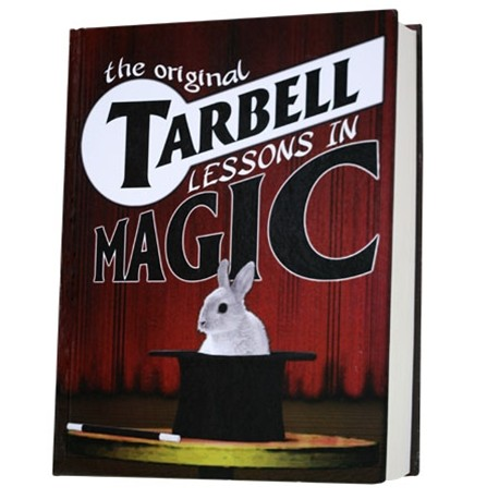 The Original Tarbell Lessons In Magic Book